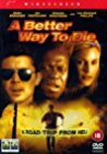 a-better-way-to-die-6953.jpg_Action, Drama, Thriller, Comedy, Crime_2000
