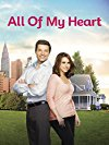 all-of-my-heart-11849.jpg_Comedy, Family, Romance_2015