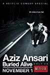 aziz-ansari-buried-alive-33516.jpg_Documentary, Comedy_2013