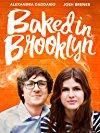 baked-in-brooklyn-10027.jpg_Drama, Crime, Romance, Comedy_2016