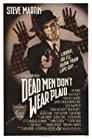 dead-men-dont-wear-plaid-20793.jpg_Thriller, Crime, Comedy, Mystery_1982