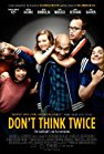 dont-think-twice-746.jpg_Drama, Comedy_2016