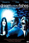 dream-with-the-fishes-30309.jpg_Comedy, Drama_1997