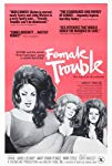 female-trouble-44029.jpg_Crime, Comedy_1974