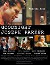 goodnight-joseph-parker-10233.jpg_Drama_2004