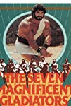 i-sette-magnifici-gladiatori-31625.jpg_Fantasy, Adventure, Action, Drama_1983