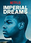 imperial-dreams-23617.jpg_Drama_2014