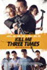 kill-me-three-times-20033.jpg_Thriller, Action, Comedy_2014