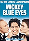 mickey-blue-eyes-15870.jpg_Comedy, Romance, Crime_1999