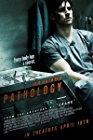 pathology-23234.jpg_Thriller, Crime, Horror_2008