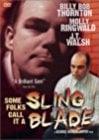 some-folks-call-it-a-sling-blade-13762.jpg_Short, Thriller, Drama_1994
