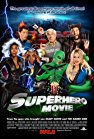 superhero-movie-15098.jpg_Action, Thriller, Sci-Fi, Comedy_2008