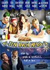 ten-inch-hero-25138.jpg_Romance, Drama, Comedy_2007