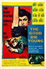 the-good-die-young-16672.jpg_Thriller, Drama, Crime_1954