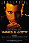 things-to-do-in-denver-when-youre-dead-1477.jpg_Drama, Crime_1995