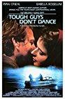 tough-guys-dont-dance-15527.jpg_Thriller, Mystery, Crime, Comedy, Drama_1987