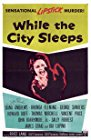 while-the-city-sleeps-21460.jpg_Drama, Crime, Thriller, Film-Noir_1956