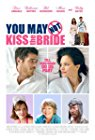 you-may-not-kiss-the-bride-17373.jpg_Romance, Action, Comedy, Crime_2011