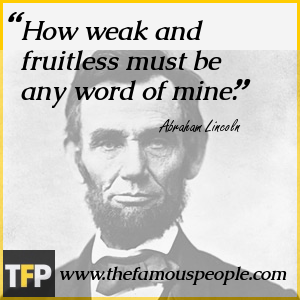 How weak and fruitless must be any word of mine.