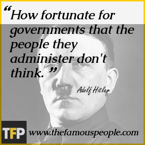 How fortunate for governments that the people they administer don