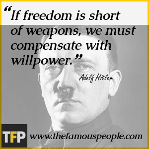 If freedom is short of weapons, we must compensate with willpower.
