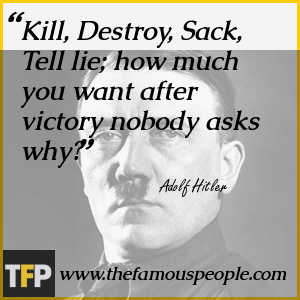 Kill, Destroy, Sack, Tell lie; how much you want after victory nobody asks why?