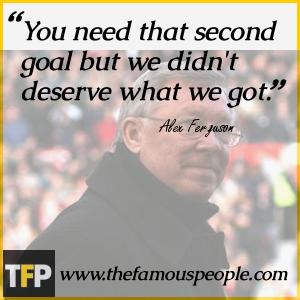 Alex Ferguson Quotes