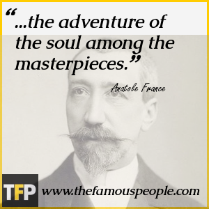 ...the adventure of the soul among the masterpieces.