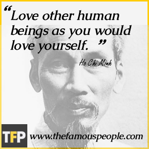 Love other human beings as you would love yourself.