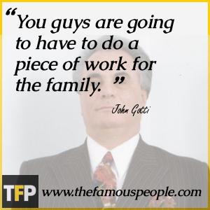 John Gotti Quotes