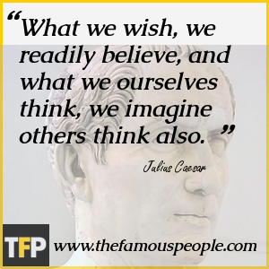 Famous Quote About Julius Caesar