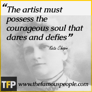 the life of kate chopin Kate chopin was born kate o'flaherty on february 8, 1850 in st louis, missouri and died on august 22, 1904 her life: kate was born to thomas and eliza o'flaherty.