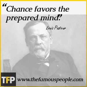 Chance favors the prepared mind.