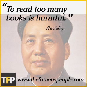 To read too many books is harmful. by Mao Zedong @ Like Success