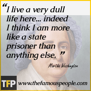 Martha Washington Quote