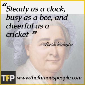 Image result for Martha Washington Quotes