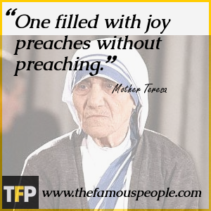 One filled with joy preaches without preaching.