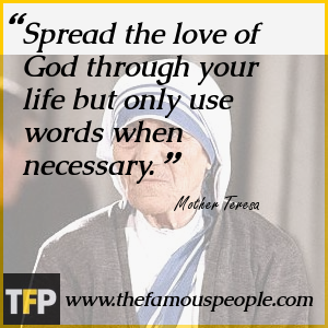 Spread The Love Of God Through Your Life But Only Use