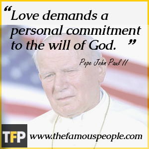Love demands a personal commitment to the will of God.