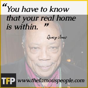 Quincy Jones Famous Quote