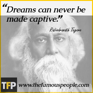 Dreams can never be made captive.