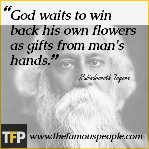 God waits to win back his own flowers as gifts from man