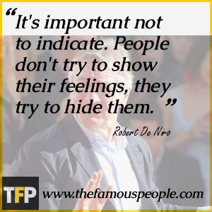 Robert De Niro Quotes