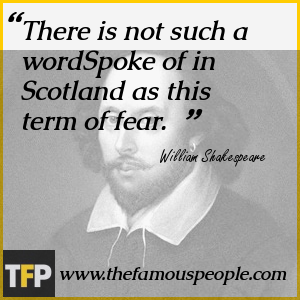 There is not such a wordSpoke of in Scotland as this term of fear.