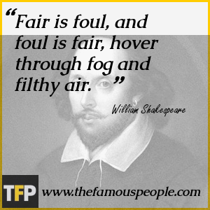 fair is foul and foul is fair in macbeth essay Origin of fair is foul, foul is fair this phrase pervades shakespeare's entire play, macbeth, reminding the audience they need to look deeper in order to.
