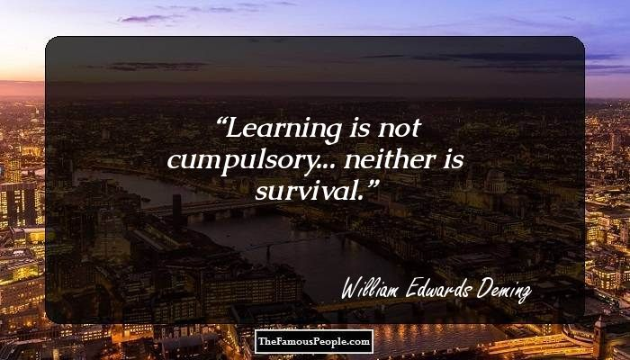 the life and achievements of william edwards deming Apparel quality management dr w edward deming anish raj seemta  early  life and work he was introduced to walter shewhart at bell.